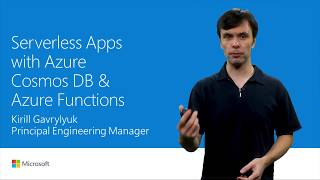Build serverless apps with Azure Cosmos DB and Azure Functions | T137