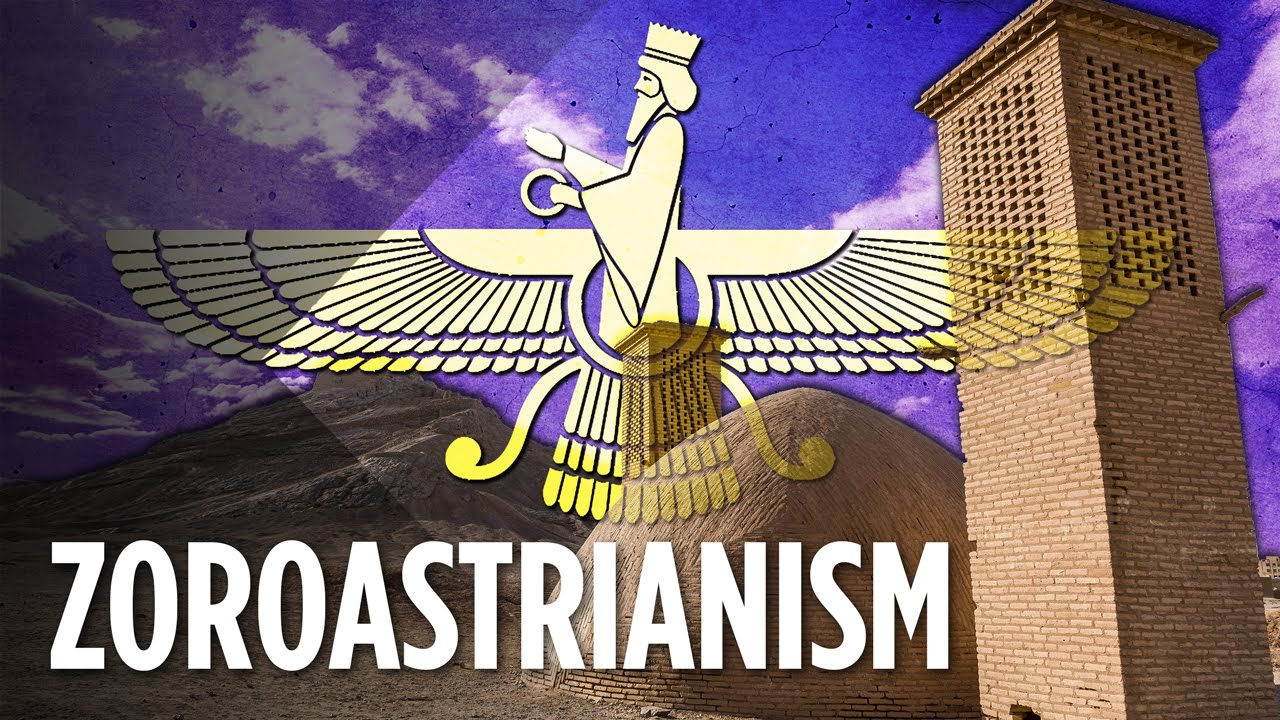 What Is The Ancient Religion Zoroastrianism  YouTube