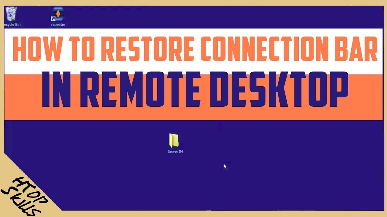 How to restore connection bar in remote desktop