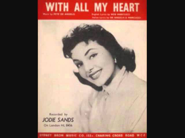 Jodie Sands - With All My Heart (1957) - YouTube