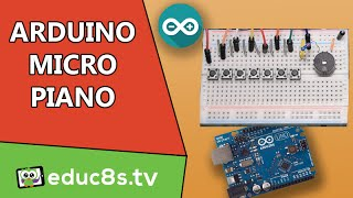 Arduino Tutorial: Learn how to play sound with Arduino by building a DIY Micro Piano. Easy Project