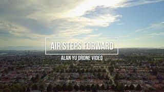 Air Steps Forward Drone Video Alan Yu
