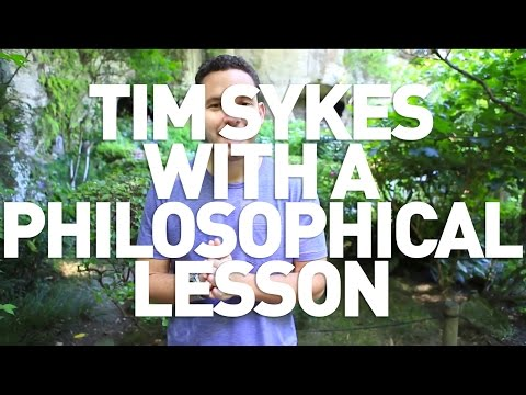 Tim Sykes With A Philosophical Lesson