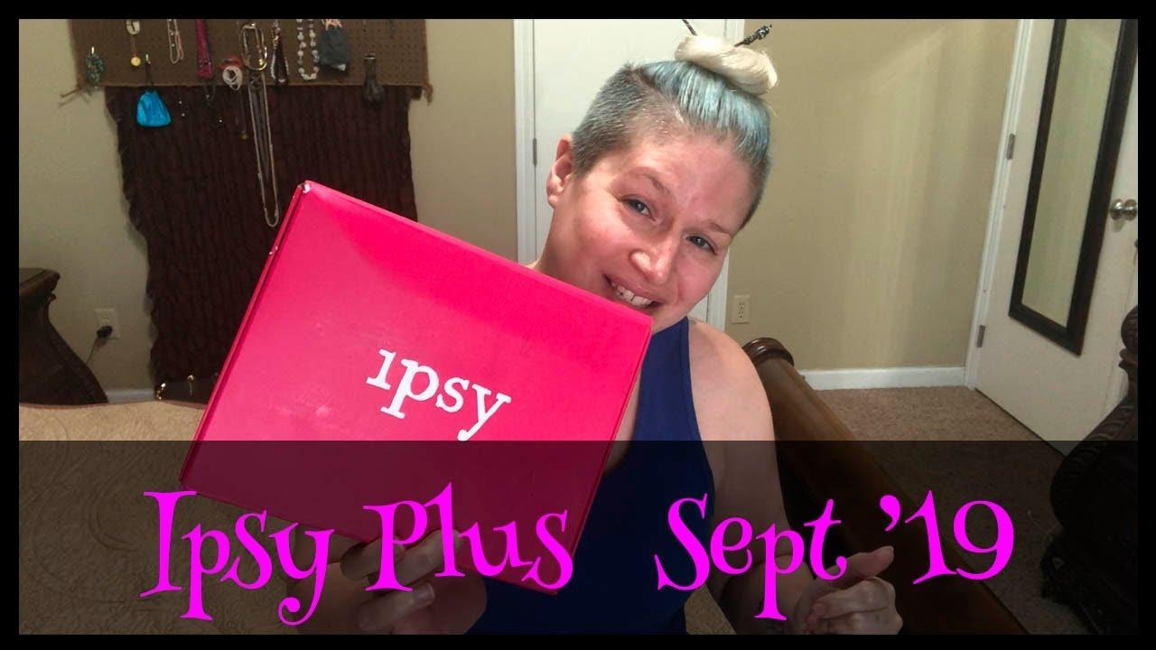 Ipsy Glam Bag Plus Unboxing - September 2019