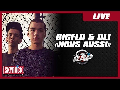 """Bigflo & Oli """"Nous aussi"""" en live #PlanèteRap"""
