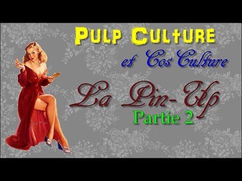 [PULP CULTURE] PIN UP #2 : LA FEMME ET LA MODE