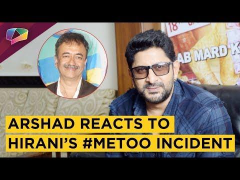 Arshad Warsi Reacts To Rajkumar Hirani's Sexual Harassment Incident   Exclusive Mp3