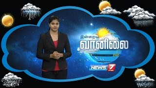 Weather Forecast | 21-09-2016 | News7 Tamil