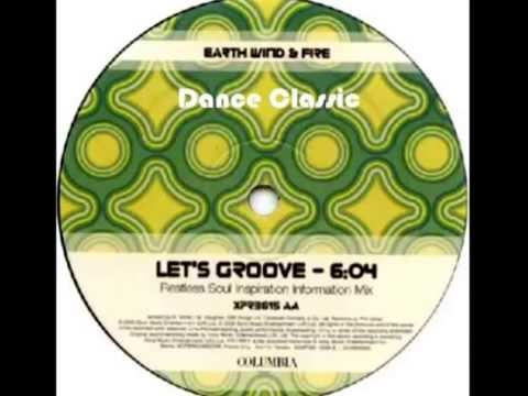 Earth, Wind & Fire - Let's Groove (Restless Soul Inspirational Information Mix)