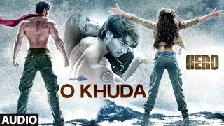 Hero | O Khuda | Sooraj Pancholi, Athiya Shetty [lyrics] HD