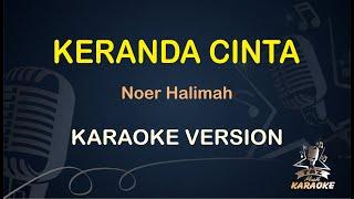 Keranda Cinta Noer Halimah ( Karaoke Dangdut Koplo ) - Taz Musik Karaoke