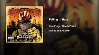 Falling In Hate