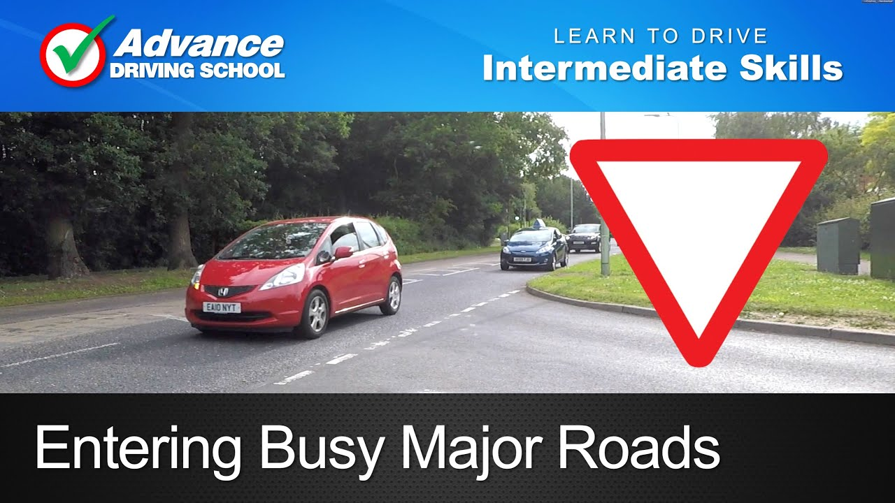 Entering Busy Major Roads Learning To Drive Intermediate Skills
