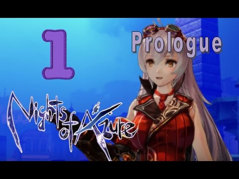 Nights of Azure Playthrough - Chapter 1 - Ep 1: Prologue