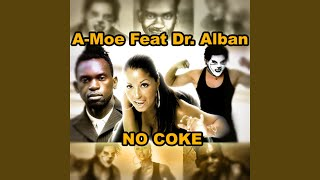 No Coke - Feat. Dr. Alban (Radio Mix)