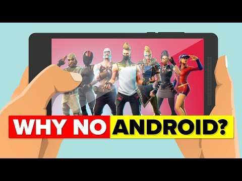Why Is Fortnite Not Out For Android - Explained