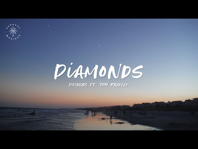 Diviners - Diamonds (feat. Tom Bradley) [Lyrics]