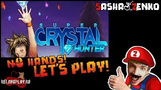 Super Crystal Hunter Gameplay (Chin & Mouse Only)