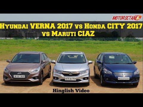 Hyundai Verna 2017 vs Honda City 2017 vs Maruti Ciaz Comparison