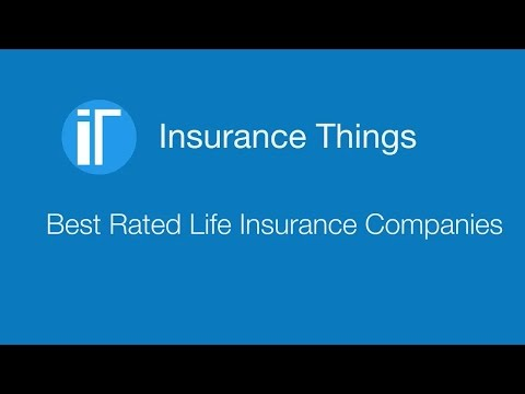 Best Rated Life Insurance Companies