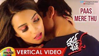 Paas Mere Thu Vertical Song | Happy Birthday Telugu Movie Songs | Jyothi Sethi | Sridhar