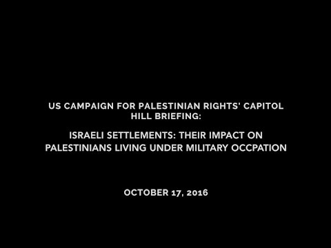 Capitol Hill Briefing--Israeli Settlements