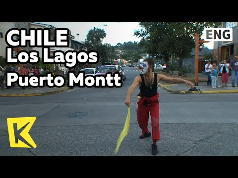 【K】Chile Travel-Los Lagos[칠레 여행-로스라고스]푸에르토몬트 거리의 곡예사들/Puerto Montt/Lake/Plaza de Armas/Busking