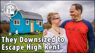 Couple Builds Zero Debt Tiny House To Escape High Rent In The City