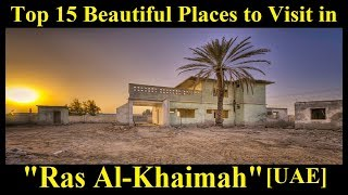 Top 15 Beautiful Places to Visit in Ras Al-Khaimah...