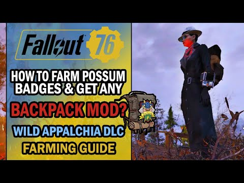 fallout-76---farming-guide---how-to-farm-possum-badges-to-buy-any-backpack-mod?-+-high-capacity-mod