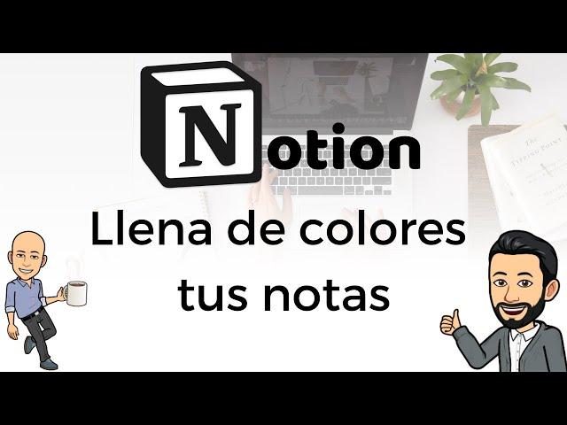 #14 Productividad con Notion - Llena de colores tus notas