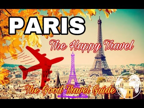 Paris Tour Travel Guide