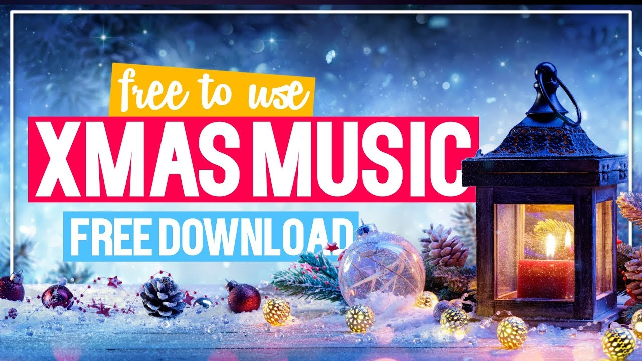 Free Christmas Music.Christmas Music Without Copyright I Instrumental Christmas Songs I Free Download