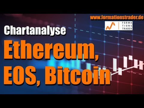 Chartanalyse Ethereum, EOS, Bitcoin