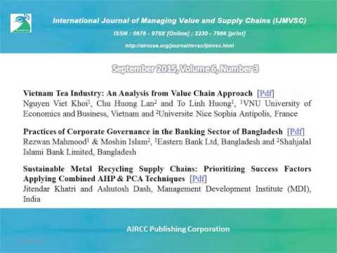 The International Journal of Managing Value and Supply Chains ( IJMVSC )