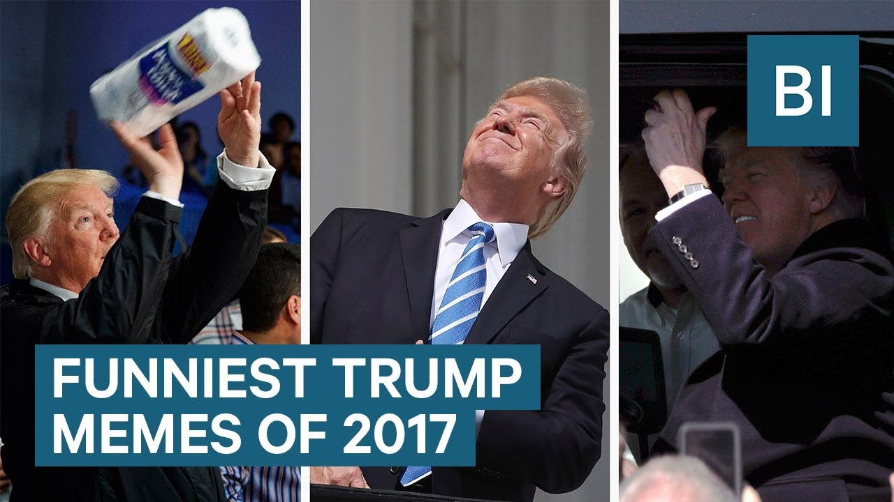 Funniest trump memes of 2017 youtube