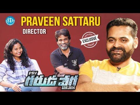 PSV Garuda Vega Director Praveen Sattaru Exclusive Interview || Talking Movies With iDream