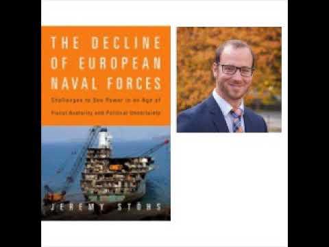Modern warfare -  The Decline of European Naval Forces - Jeremy Stöhs (Stohs) interview MHIO   MHIO