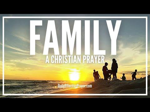 Powerful Christian Prayer For Family - Prayer For My Family
