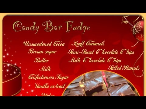 Christmas Homemade Candy Bar Fudge Candy Recipe/Cooking Tutorial/How To