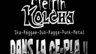 meltin kolcha kick it again.wmv