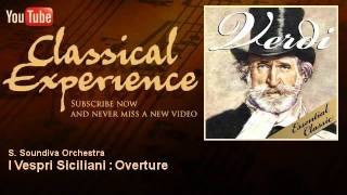Verdi : I Vespri Siciliani : Overture - ClassicalExperience