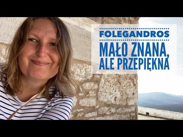 Folegandros - mało znana, a przepiękna. W drodze na Ios. // Odc. 31