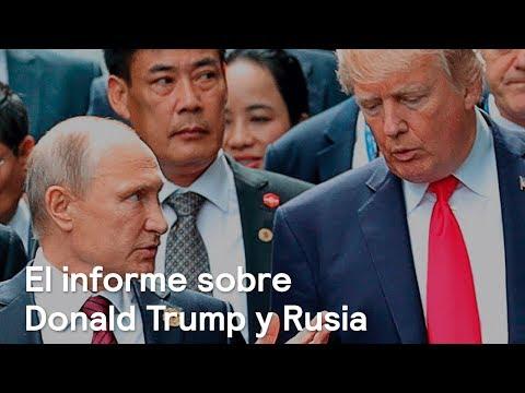 El informe sobre Donald Trump y Rusia - Foro Global