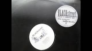 BLACKSTREET don't leave me D REMIX....by doaxe