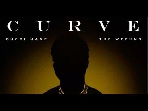 Gucci Mane - Curve ft. The Weeknd (Lyrics)