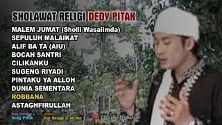 Full ALBUM SHOLAWAT JAWA DEDY PITAK Religi Islami Versi Ngapak ©dpstudioprod [OFFICIAL AUDIO]