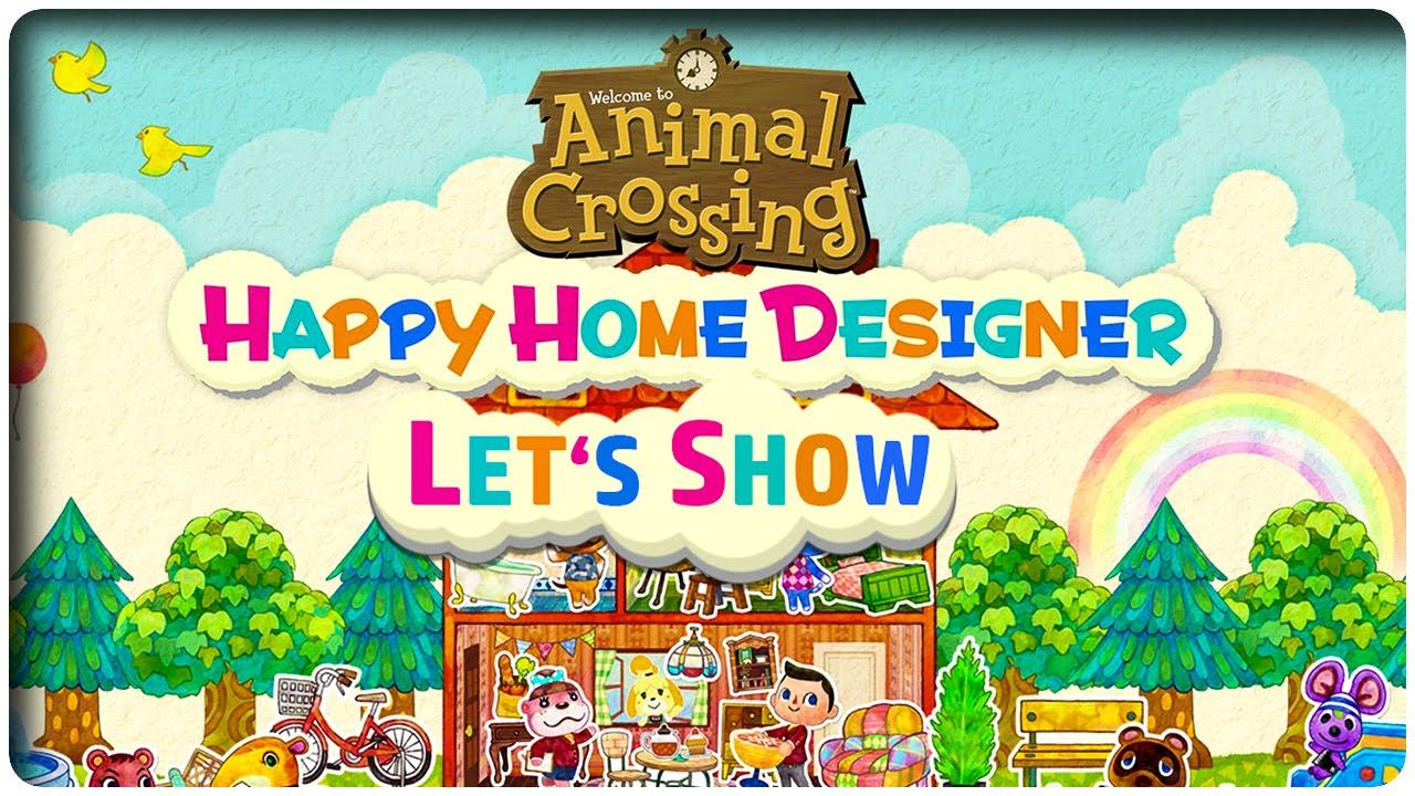Let's Show ANIMAL CROSSING HAPPY HOME DESIGNER   Die ersten 20 Minuten