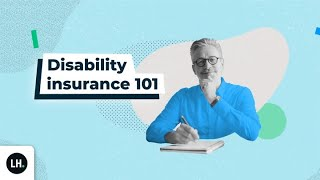 Disability Insurance 101