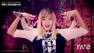 Boombayah Fire Mama - EXO & Blackpink & 2NE1 | RaveDJ
